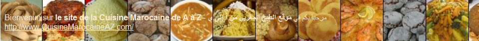 couscous harira tanjia poulet ghrayba pastilla cuisine marocaine